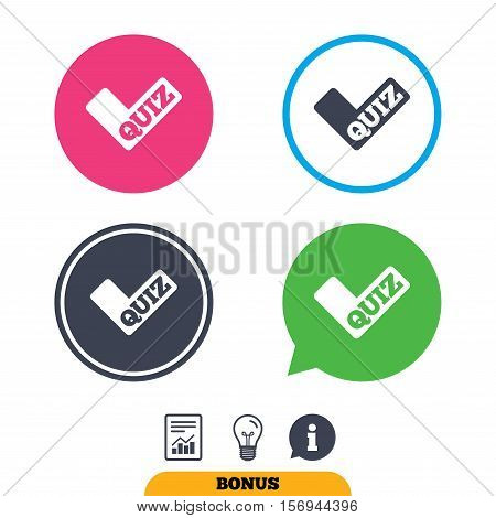 Quiz check sign icon. Questions and answers game symbol. Report document, information sign and light bulb icons. Vector