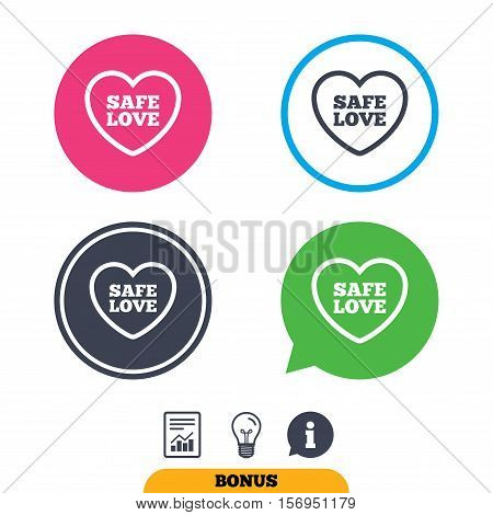Safe love sign icon. Safe sex symbol. Report document, information sign and light bulb icons. Vector