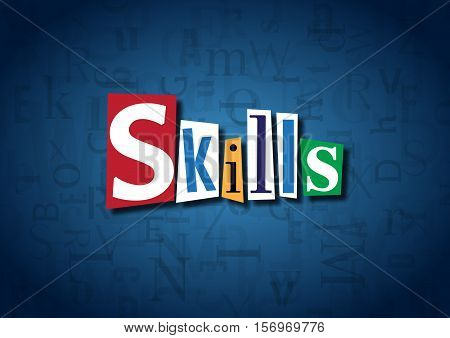 The word Skills made from cutout letters
