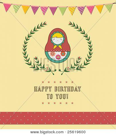 Happy Birthday Card Design - Russian Doll -Vector Illustration