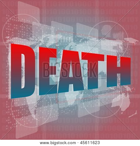 Socail Concept: Words Death On Digital Touch Screen