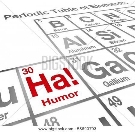 Ha Element of Humor Periodic Table Funny Laughter