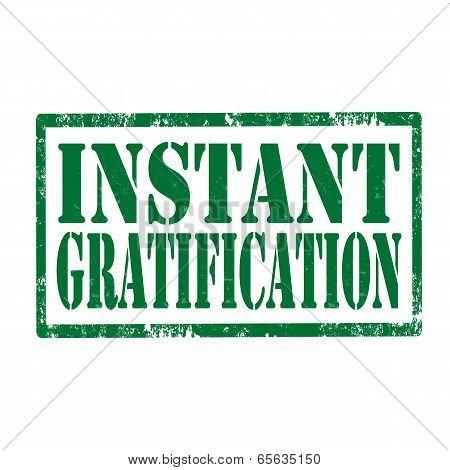Instant Gratification-stamp