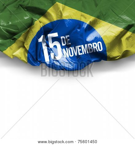 November, 15 The Proclamation of the Republic - Dia 15 de Novembro, Proclamacao da Republica on white background