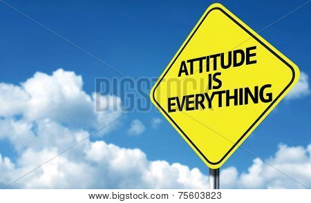 Attitude is Everything creative sign