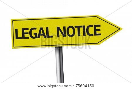 Legal Notice creative sign on white background