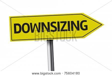 Downsizing creative sign on white background
