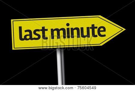 Last Minute creative sign on black background
