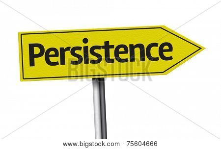 Persistence creative sign on white background