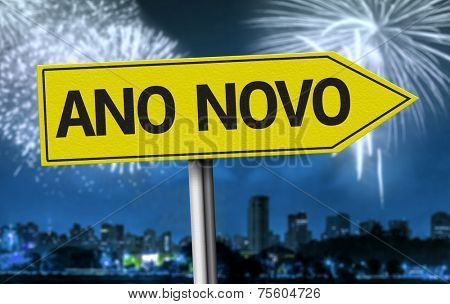New Year (Portuguese: Ano Novo) creative sign on fireworks scene