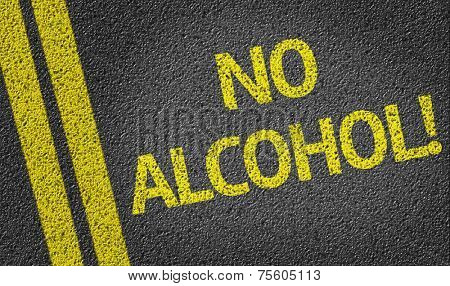 No alcohol written on the road