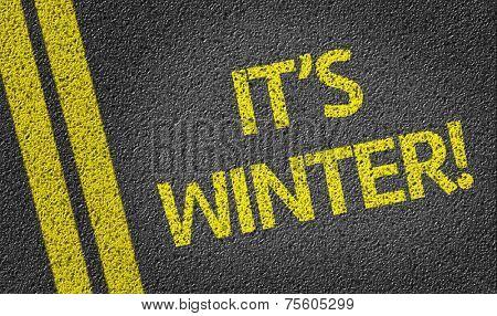 It's Winter! written on the road
