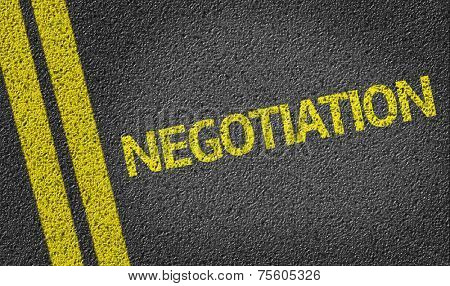 Negotiation written on the road