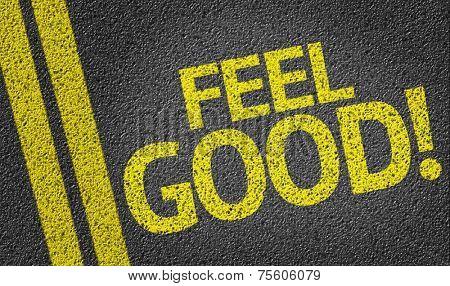 Feel Good written on the road