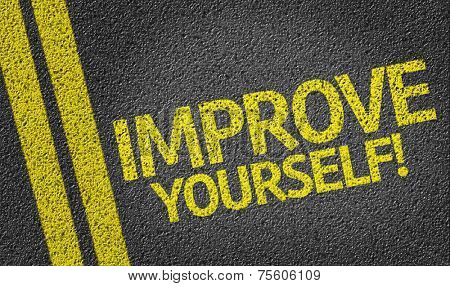 Improve Yourself written on the road