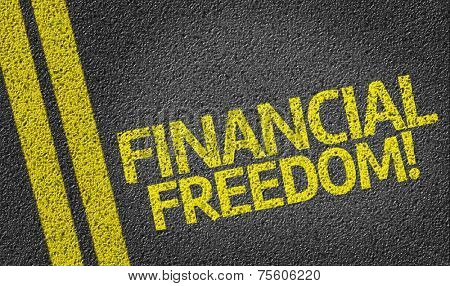 Financial Freedom written on the road