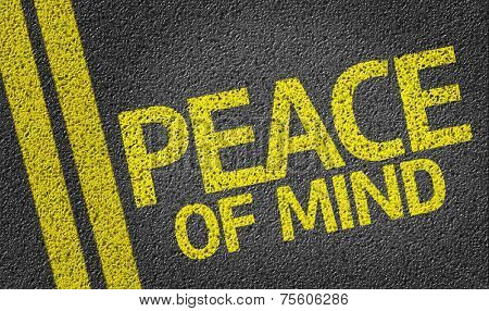 Peace Of Mind written on the road