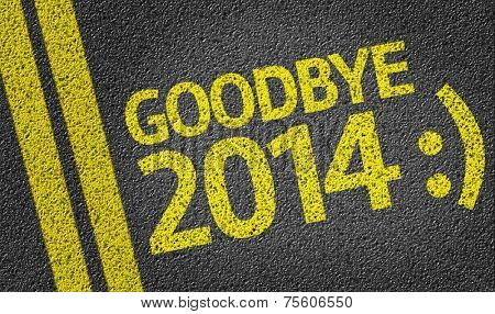 Goodbye 2014 :) written on the road