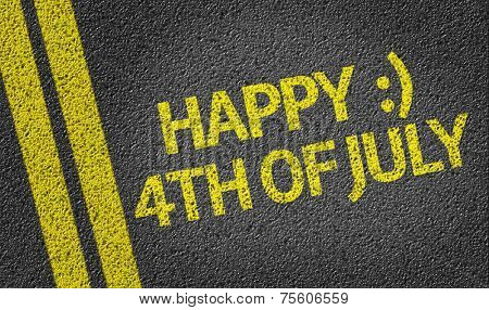 Happy 4th of July written on the road