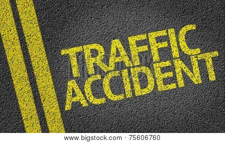 Traffic Accident written on the road