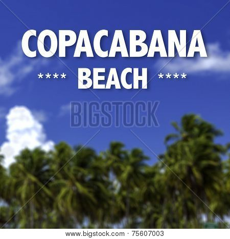 Copacabana Beach written on a beautiful beach background