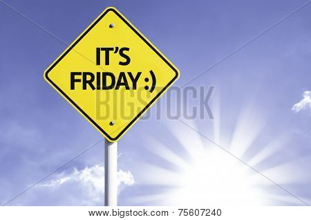 It's Friday road sign with sun background