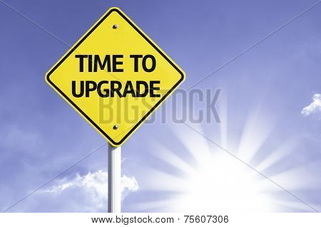 Time to Upgrade road sign with sun background