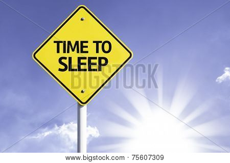 Time to Sleep road sign with sun background