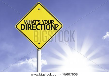 Whats your Direction? road sign with sun background