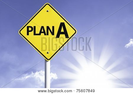 Plan A road sign with sun background