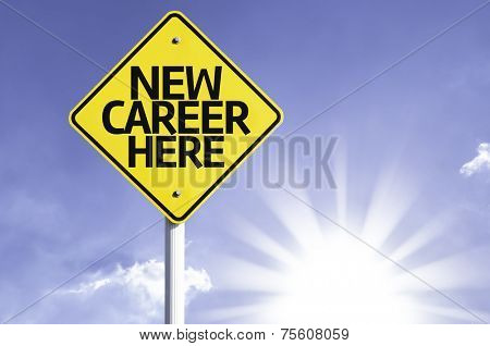 New Career Here road sign with sun background