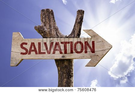 Salvation wooden sign on a beautiful day