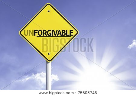 Unforgivable road sign with sun background