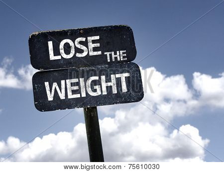 Lose The Weight sign with clouds and sky background