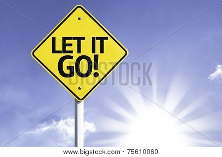 Let It Go road sign with sun background