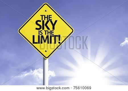 The Sky Is The Limit road sign with sun background