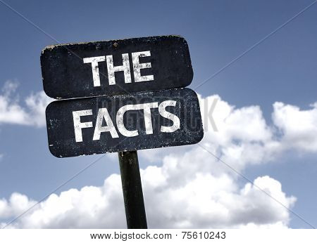 The Facts sign with clouds and sky background