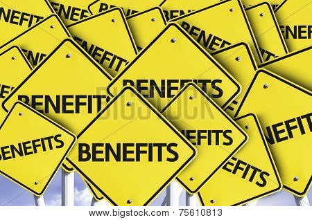 Benefits written on multiple road sign