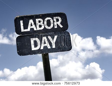 Labor Day sign with clouds and sky background