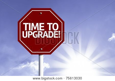 Time to Upgrade red sign with sun background