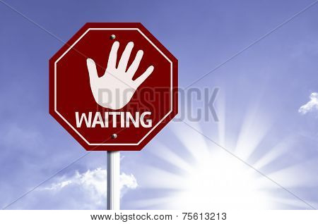 Stop Waiting red sign with sun background