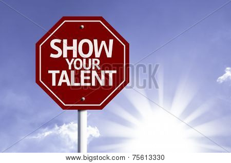 Show your Talent red sign with sun background