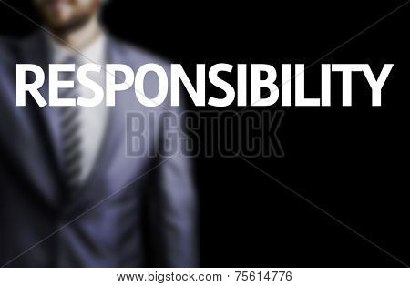Responsibility written on a board with a business man on background