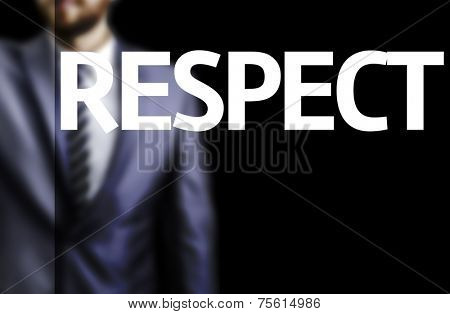 Respect written on a board with a business man on background