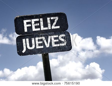 Happy Thursday (In Spanish) sign with clouds and sky background