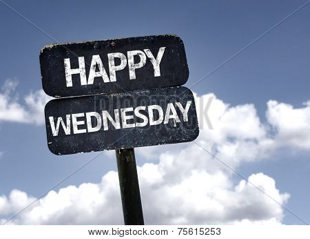 Happy Wednesday sign with clouds and sky background