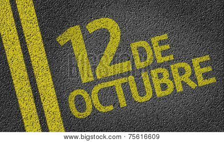 12 October (In Spanish) written on the road