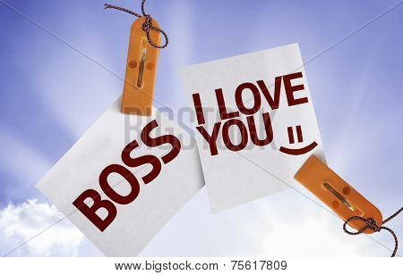 Boss I Love You on Paper Note on sky background