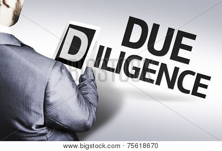 Business man with the text Due Diligence in a concept image