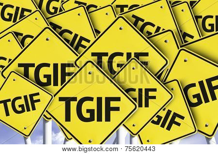 TGIF written on multiple road sign
